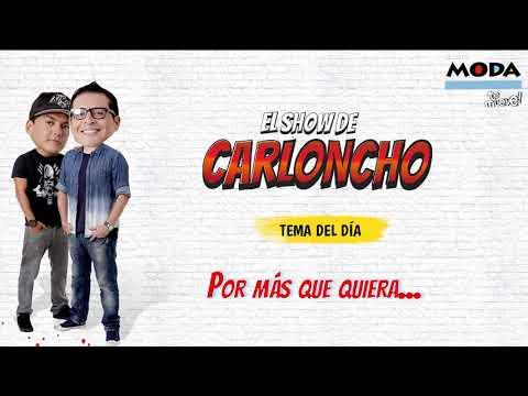 #ParaEvitar... 'El Show de Carloncho' 10/07/2019 - Radio Moda from YouTube · Duration:  1 hour 37 minutes 33 seconds