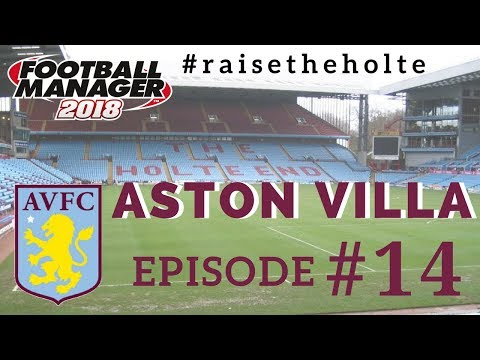 FM18 - Aston Villa Ep.14: Premier League Return - Football Manager 2018