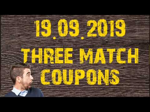 Sports Betting Tips Three Match Coupons - 19.09.2019