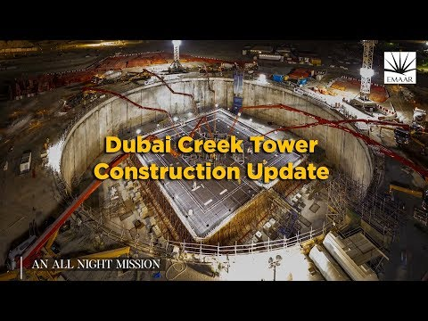 Dubai Creek Tower Construction Update -  September 2017