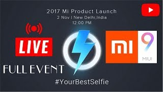 ▶Xiaomi Product Launch Event ✪ Streaming/MIUI 9 Update▲ event ✌