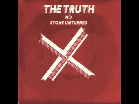 The Truth - No Stone Unturned