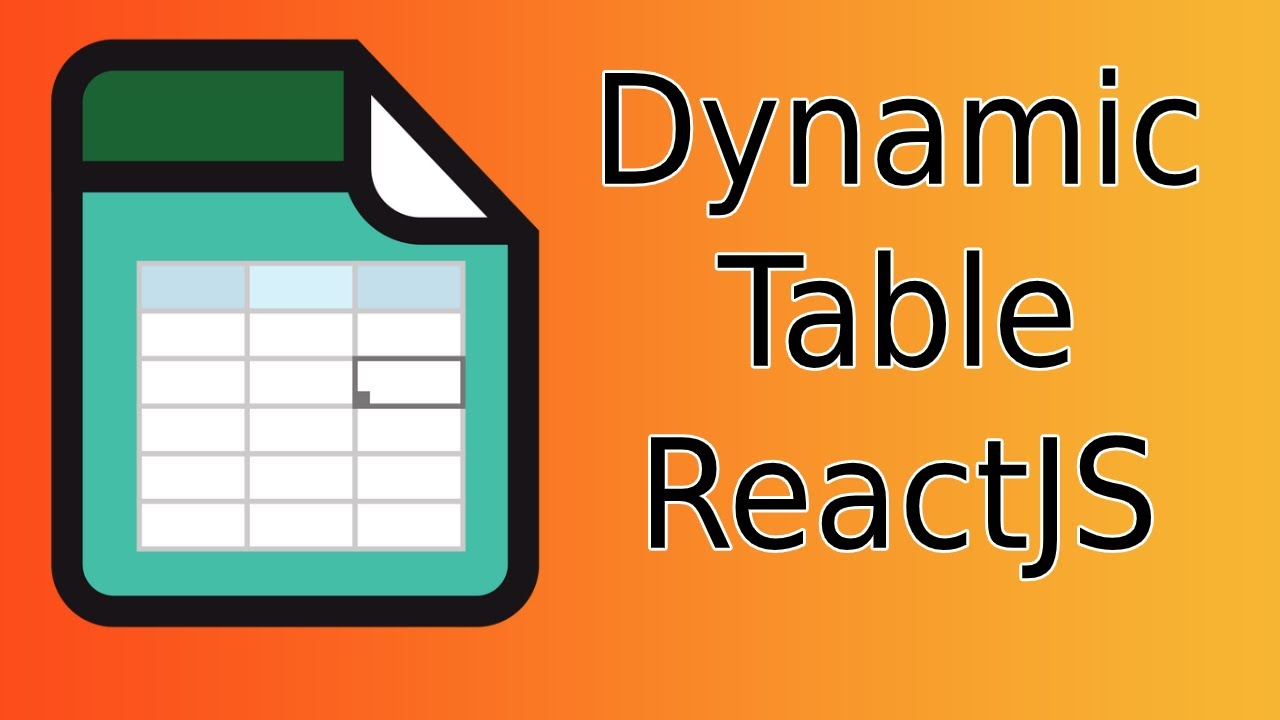 Dynamically Create a Table In ReactJS Using React-Bootstrap