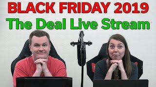 Black Friday / Cyber Monday 2019 - The Deal Live Stream - 11/29/19 - Tech Deals