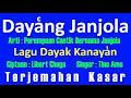 Dayakng Janjiola Lirik - Lagu Dayak Kanayatn