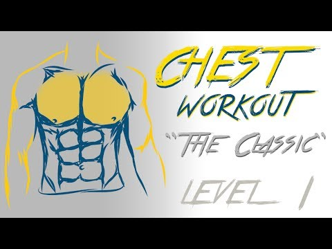 Chest Workout - Level 1