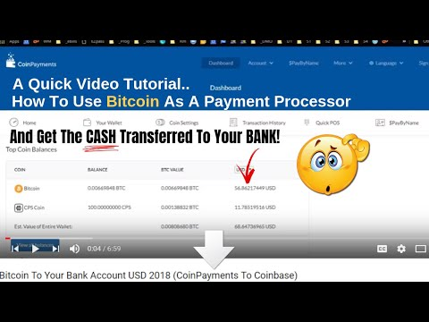 Bitcoin To Your Bank Account USD 2018 (CoinPayments To Coinbase)