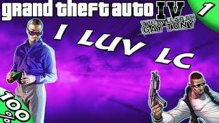 GTA IV TBoGT [:Tony #1:] I LUV LC [100% Walkthrough]
