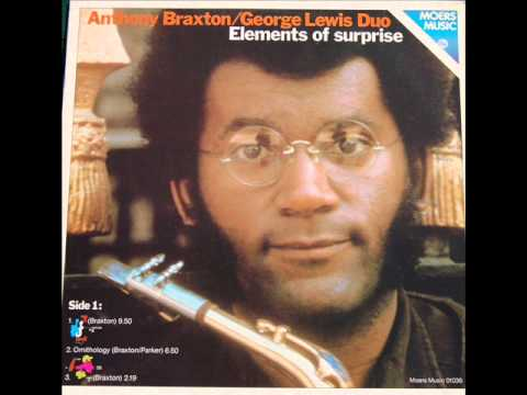 Anthony Braxton & George Lewis Duo - Music for Trombone and Bb Soprano