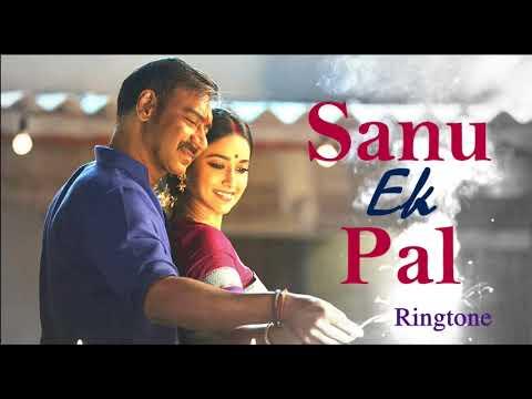 Sanu Ek Pal | Ringtone | 2018