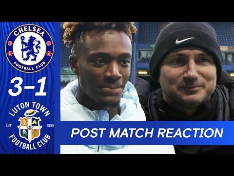 Frank Lampard & Tammy Abraham on victory against Luton Town  | Chelsea 3-1 Luton Town | FA Cup