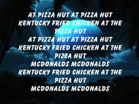 Fast Food Rockers Lyrics Pizza Hut