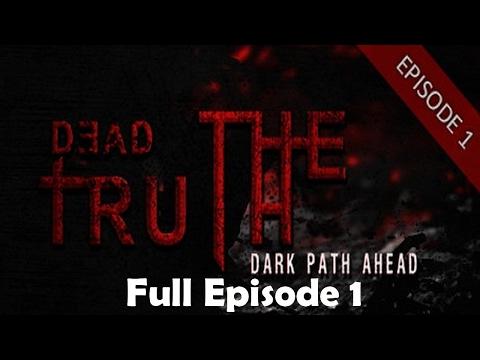 DeadTruth  The Dark Path Ahead Full Episode1 & Ending Gameplay Walkthrough horror game