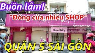 Phố Thời Trang Nguyễn Trãi Quận 5 Sài Gòn (Nhiều Shop Đóng Cửa)