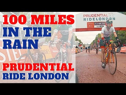 Prudential Ride London 100 | 100 Miles in the Rain!!