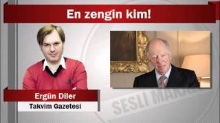 Ergün Diler : En zengin kim!