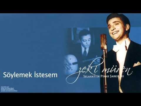Zeki Müren - Söylemek İstesem Gönüldekini [ Selahattin Pınar Şarkıları © 2005 Kalan Müzik ]
