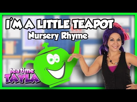 I'm a Little Teapot Nursery Rhyme on Tea Time with Tayla