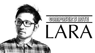 SamSonS Composer's Note: Irfan Aulia on LARA