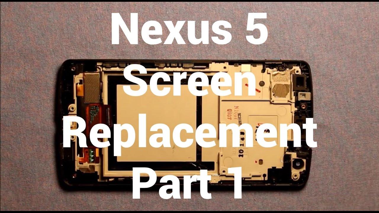 LG Nexus 5 Screen Replacement Repair Part 1 How To Change