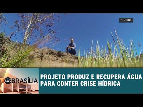Projeto produz e recupera água para conter crise hídrica   SBT Brasília 25/07/2018