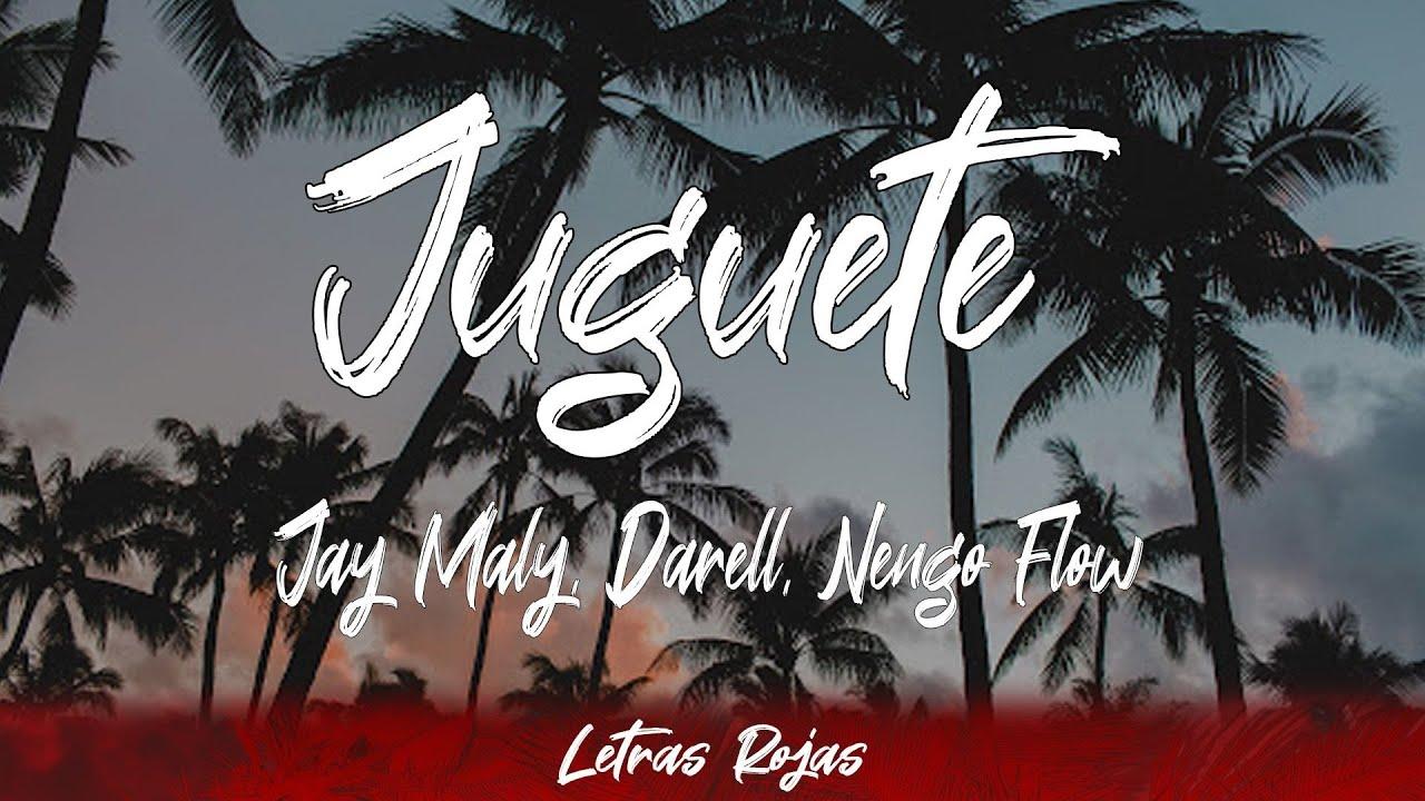 Download Jay Maly, Darell, Nengo Flow - Juguete (Lyrics/Letra)