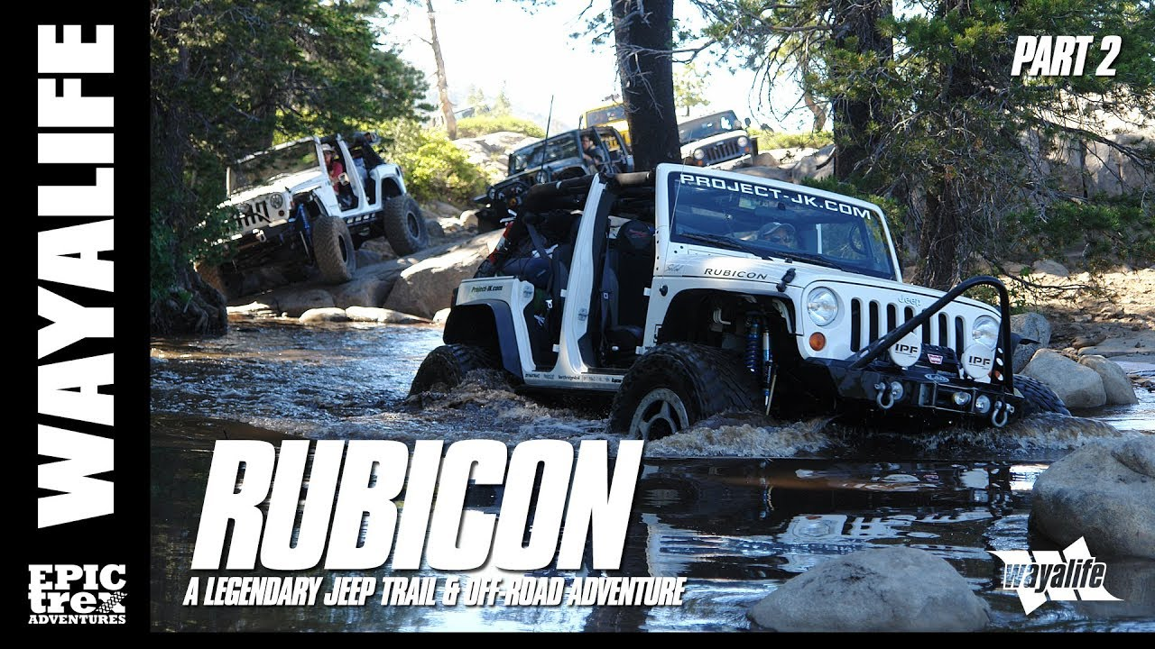 Rubicon A Legendary Jeep Trail Amp Off Road Adventure
