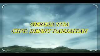 Download GEREJA TUA   BENNY PANJAITAN