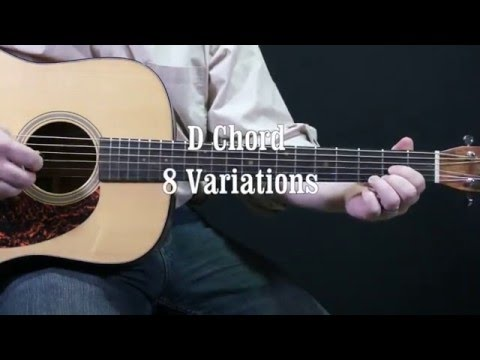 Acoustic guitar lesson D CHORD 8 VARIATIONS!!! - YouTube