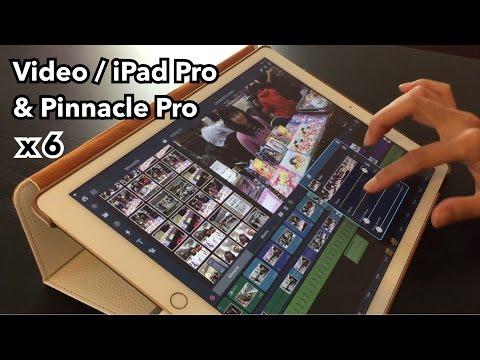 [Comment faire] Montage vidéo YouTube via iPad Pro & Pinnacle Pro [Démo accélérée]