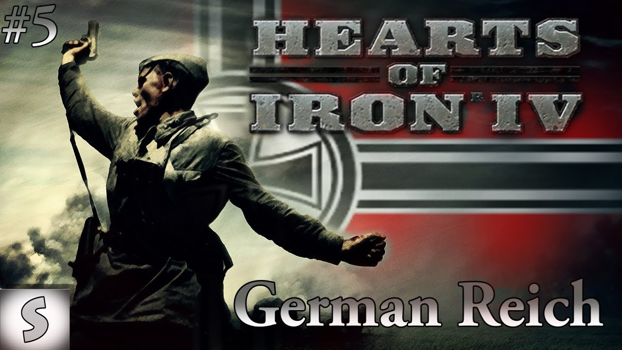 Hearts of Iron IV ( HOI4 ) --- German Reich #5 --- More