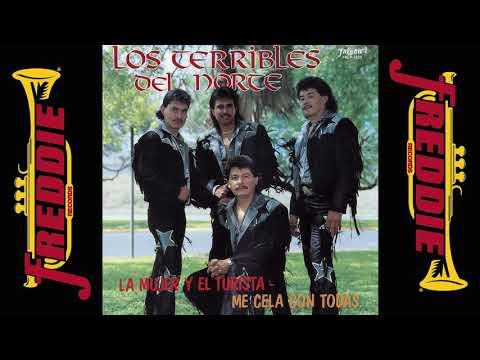 Los Terribles De Norte - La Mujer Y El Turista (Album Completo)