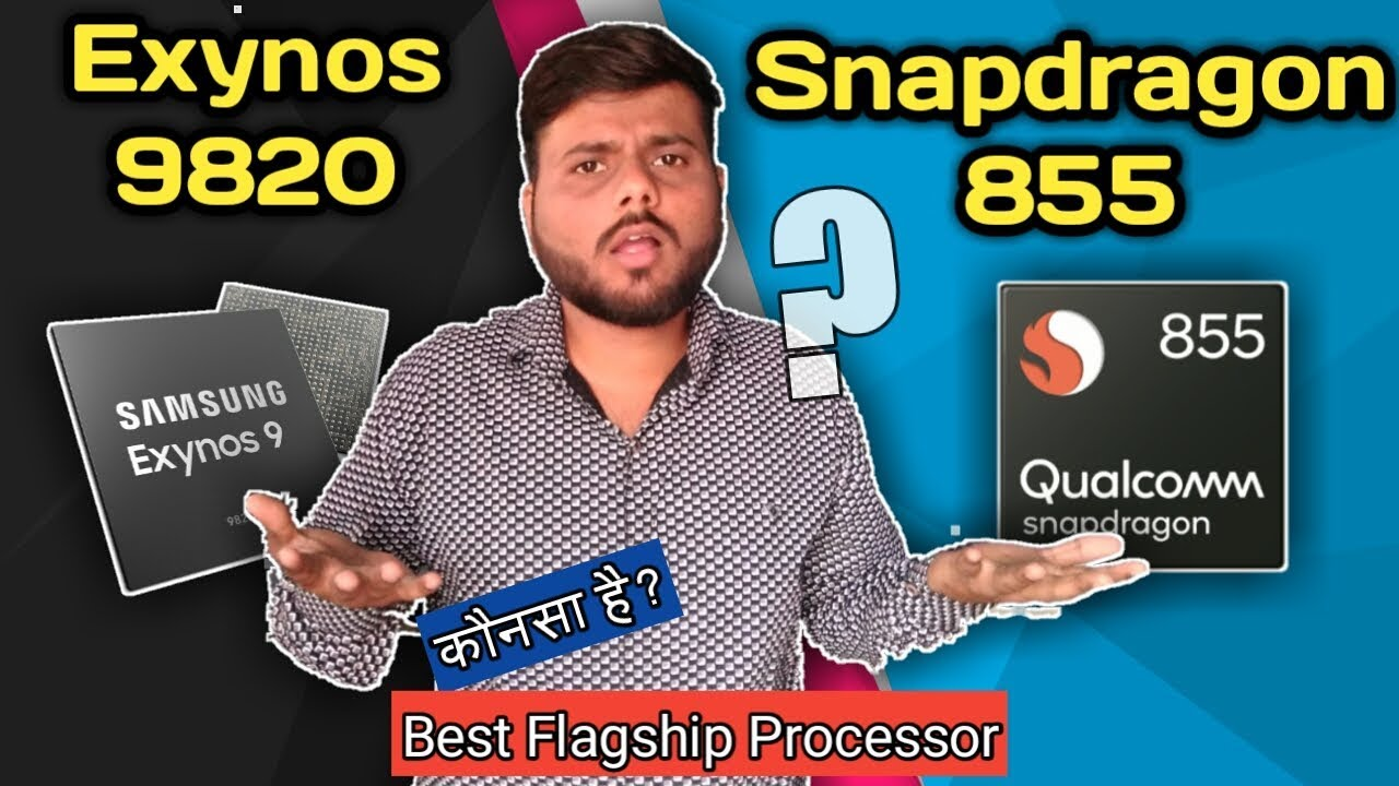 Samsung Exynos 9820 vs Snapdragon 855 || Best Flagship Smartphone Processor  2019 [Hindi]