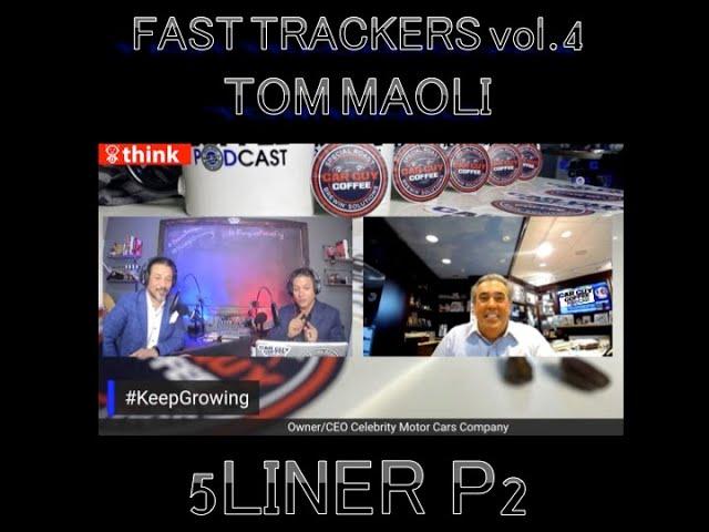 Car Guy Coffee Podcast - #5Liner Pt 2 - Tom Maoli - CEO Celebrity Motor Cars - Serial Entrepreneur