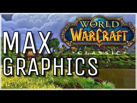 Classic WoW MAX GRAPHICS Vs.