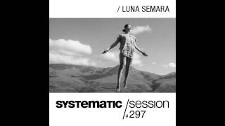 Marc Romboy - Systematic Session 297 with Luna Semara
