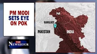 PoK now on India's weather map, Who held India back for 70+ years? | The Newshour Debate