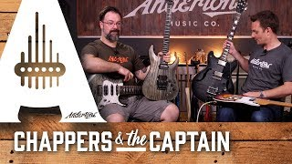 Schecter Guitars - New For 2017 & We Love Em!! - Chappers & The Captain