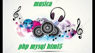 creando pagina de musica con php mysql y html parte 1