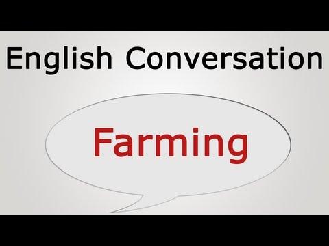 Learn English conversation: Farming