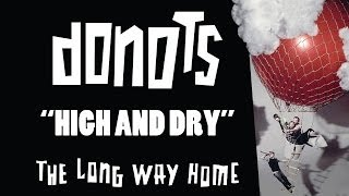 Watch Donots High  Dry video
