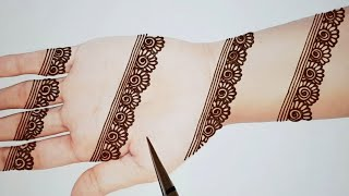 Easy and Simple Mehndi Designs for Hands - New Stylish Henna Design - Beginners Mehendi Designs