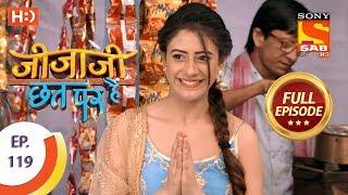 Jijaji Chhat Per Hai - Ep 119 - Full Episode - 22nd June, 2018