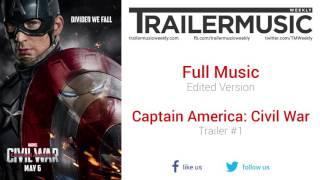Captain America: Civil War - Trailer #1 Exclusive Full Music (Edited Version)