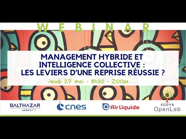 Management hybride et intelligence collective : les leviers d'une reprise réussie ?