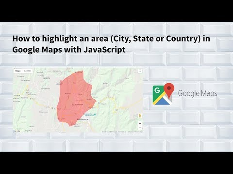 How To Highlight An Area (City, State Or Country) In Google Maps With JavaScript