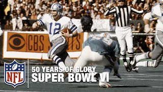 Cowboys vs. Dolphins: Super Bowl VI Highlights | 50 Years of Glory | NFL