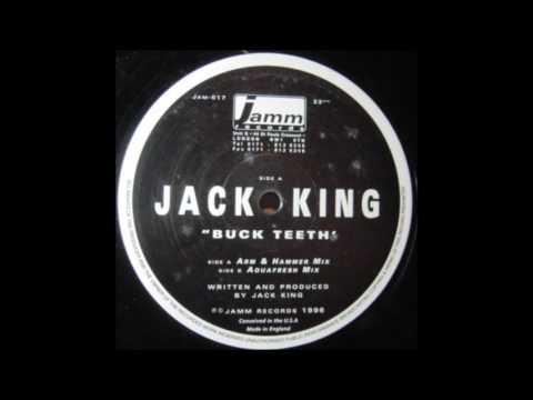 Jack King - Buck Teeth (Aquafresh Mix)
