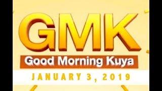 Gambar cover Good Morning Kuya (January 3, 2019)