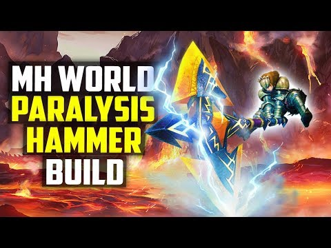 🔔 Monster Hunter World | Paralysis HAMMER Build | Malady's Fist II  MH World Weapons PS4 Gameplay